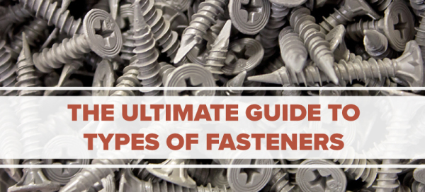 fastener guide types of fasteners