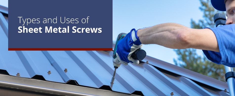 types and usage of sheet metal screws