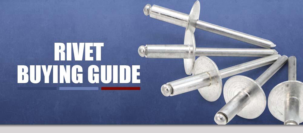 rivet buying guide