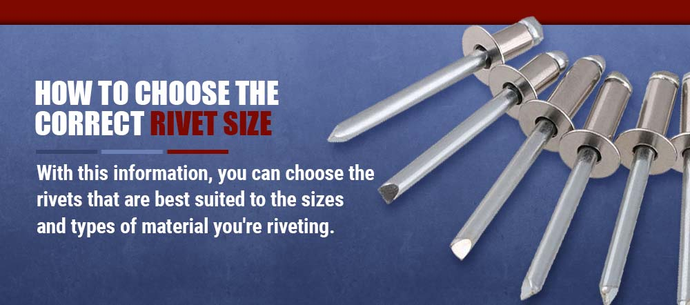 hoe to choose the correct rivet size