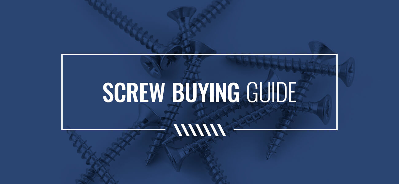 screw buying guide